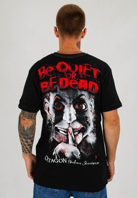 T-shirt Octagon Be Quiet or Be Dead czarny